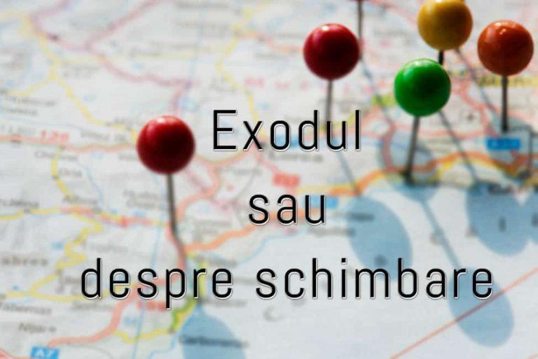 Exodul-sau-despre-schimbare